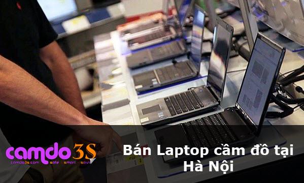 Bán Laptop cầm đồ tại Hà Nội