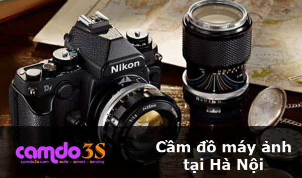 Cầm đồ máy ảnh tại Hà Nội, nhận tiền ngay, lãi suất ưu đãi chưa từng thấy